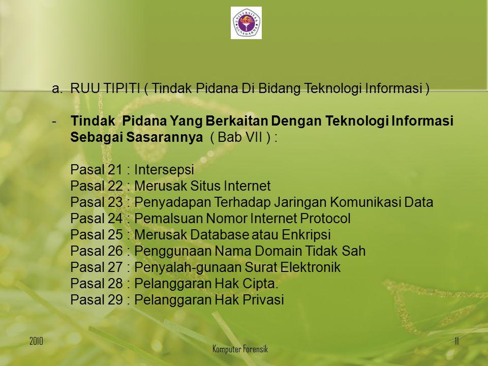 RUU TIPITI ( Tindak Pidana Di Bidang Teknologi Informasi )
