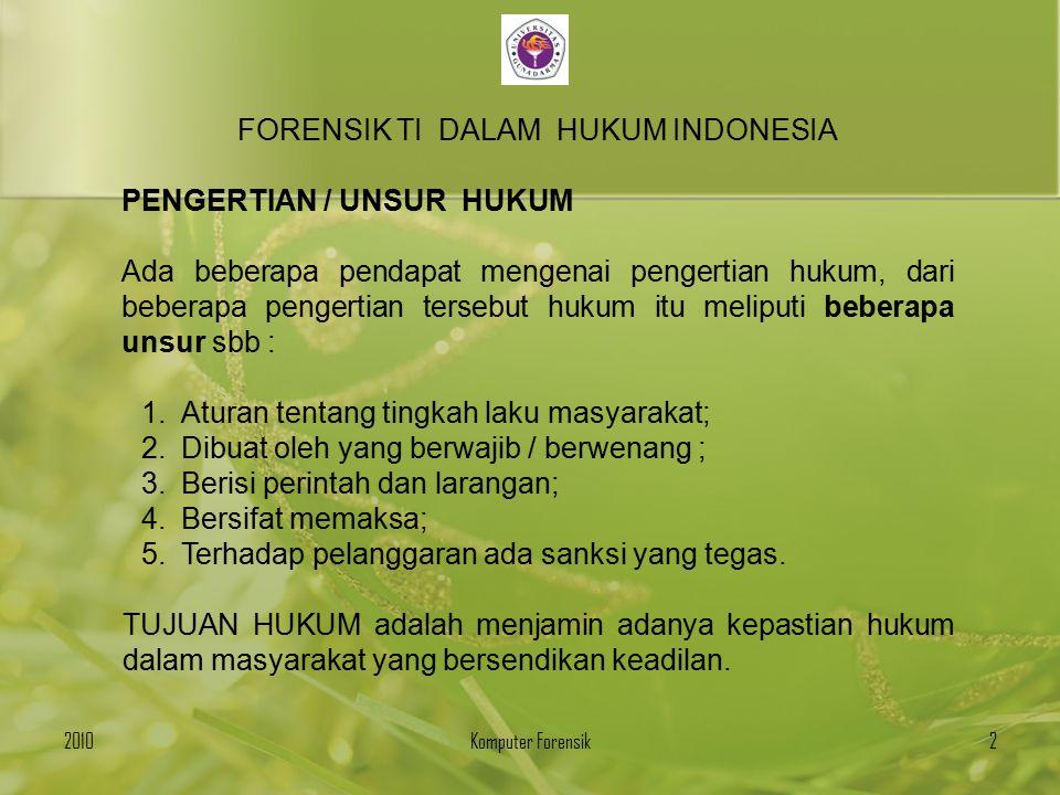 FORENSIK TI DALAM HUKUM INDONESIA