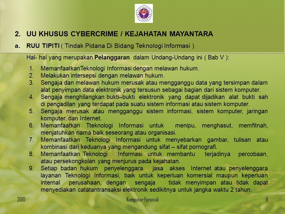 UU KHUSUS CYBERCRIME / KEJAHATAN MAYANTARA