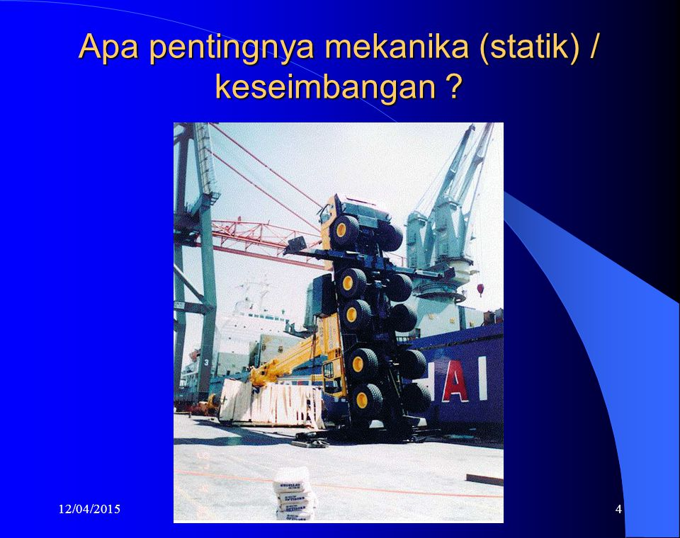 Apa pentingnya mekanika (statik) / keseimbangan