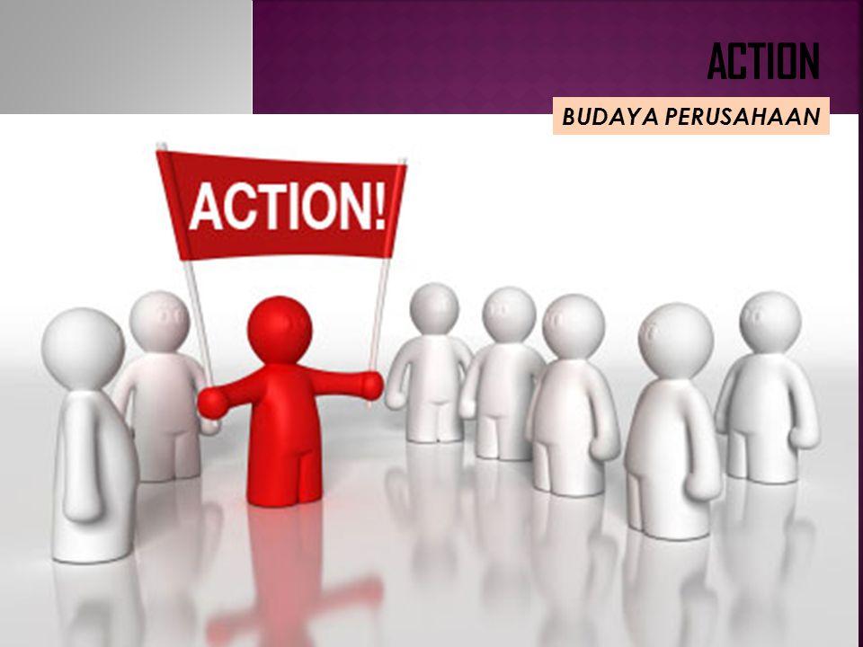 ACTION BUDAYA PERUSAHAAN