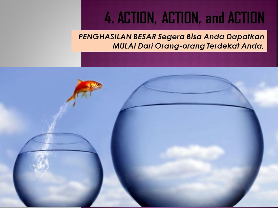 4. ACTION, ACTION, and ACTION