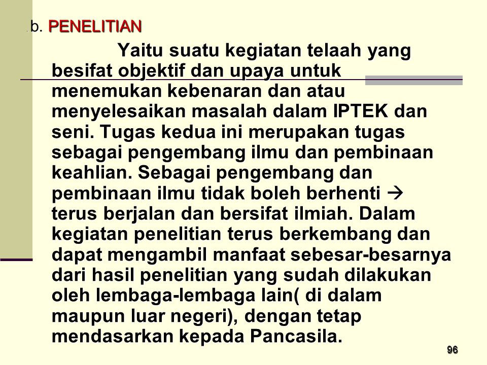 . b. PENELITIAN