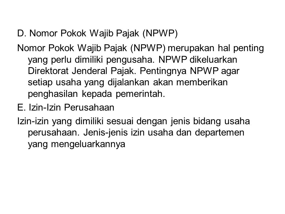 D. Nomor Pokok Wajib Pajak (NPWP)