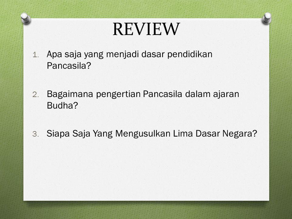 REVIEW Apa saja yang menjadi dasar pendidikan Pancasila