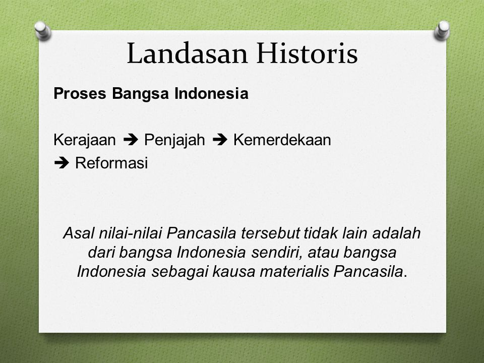Landasan Historis