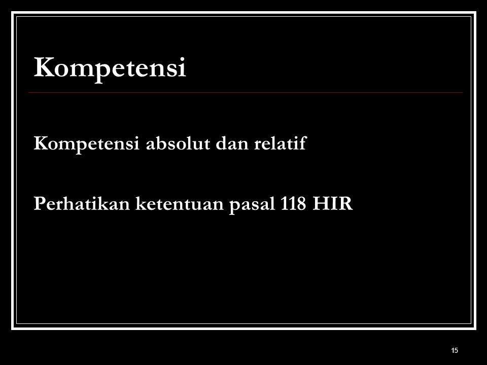 Kompetensi Kompetensi absolut dan relatif
