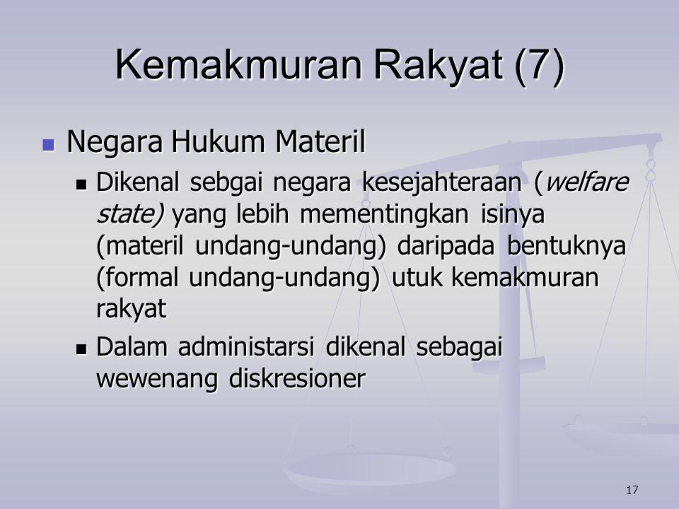 Kemakmuran Rakyat (7) Negara Hukum Materil