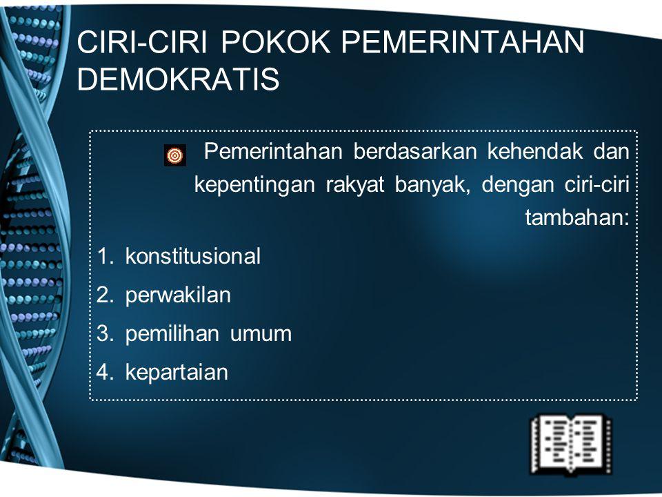 CIRI-CIRI POKOK PEMERINTAHAN DEMOKRATIS