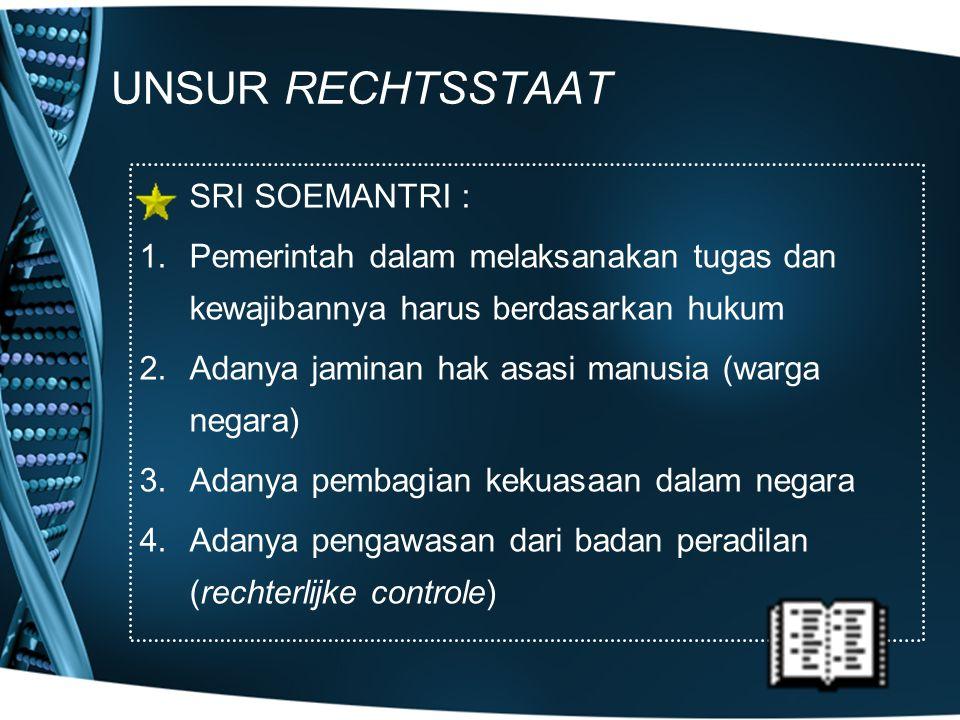 UNSUR RECHTSSTAAT SRI SOEMANTRI :