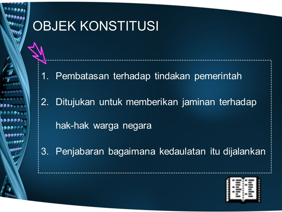 OBJEK KONSTITUSI Pembatasan terhadap tindakan pemerintah