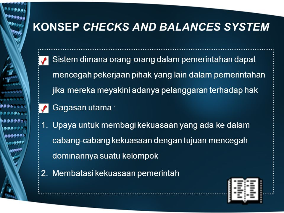 KONSEP CHECKS AND BALANCES SYSTEM