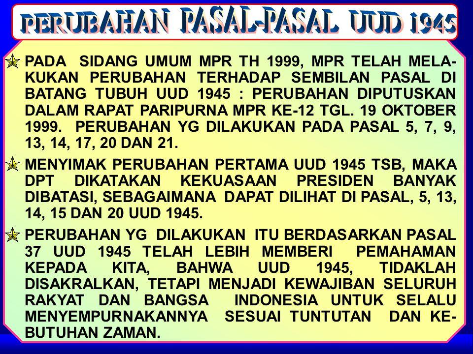 PERUBAHAN PASAL-PASAL UUD 1945