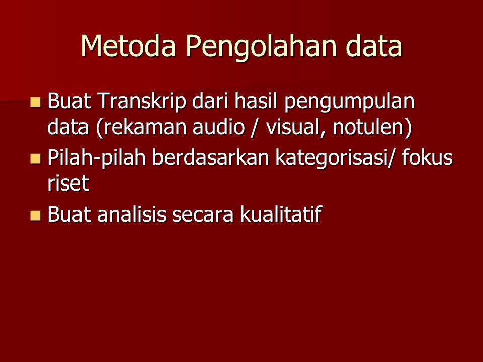 Metoda Pengolahan data