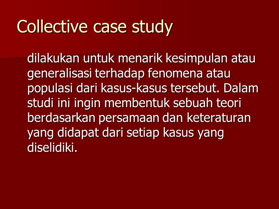 Collective case study