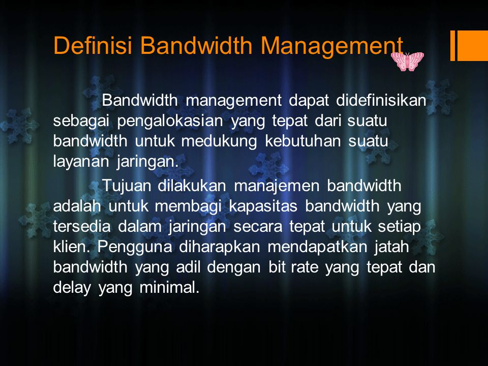 Definisi Bandwidth Management