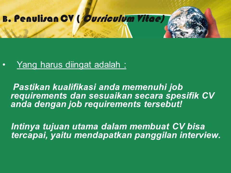 B. Penulisan CV ( Curriculum Vitae)