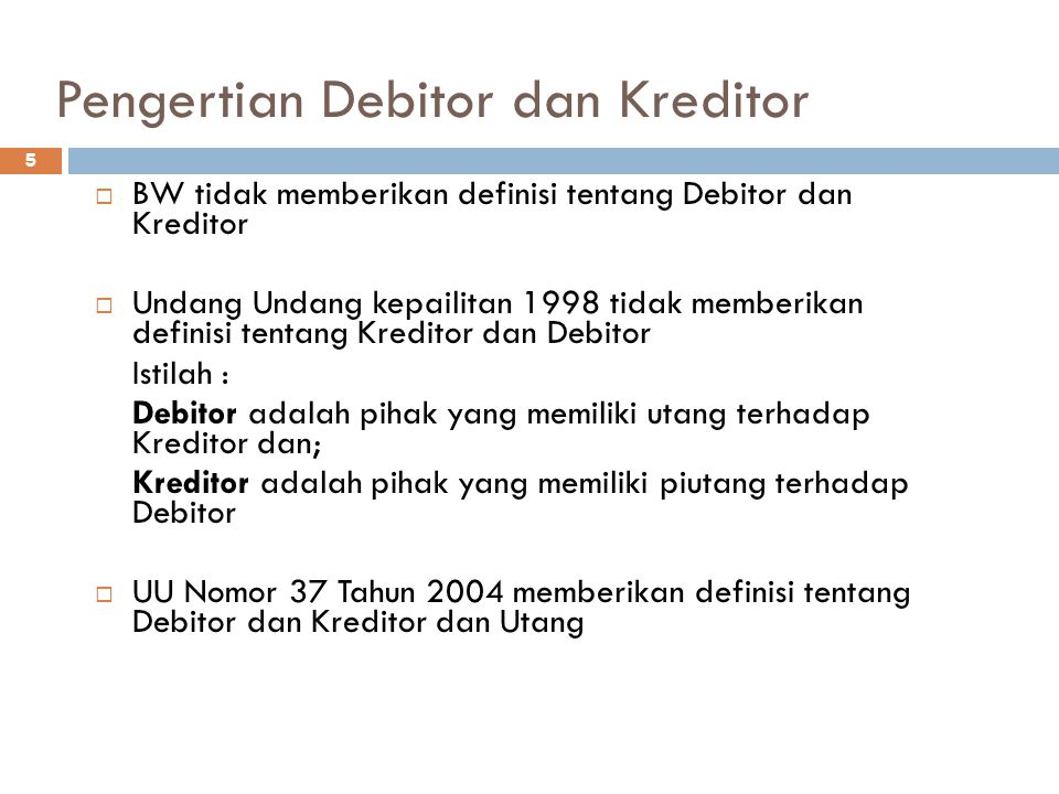 Pengertian Debitor dan Kreditor