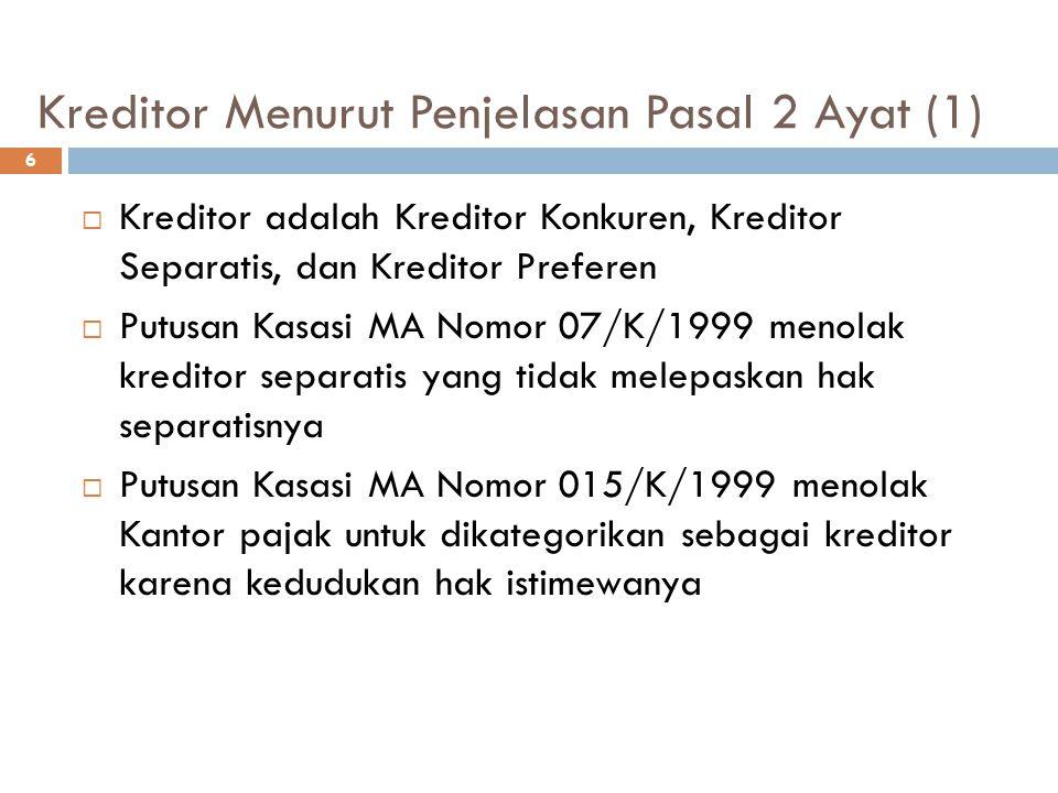 Kreditor Menurut Penjelasan Pasal 2 Ayat (1)