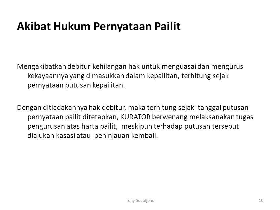 Akibat Hukum Pernyataan Pailit