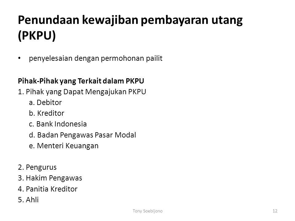 Penundaan kewajiban pembayaran utang (PKPU)