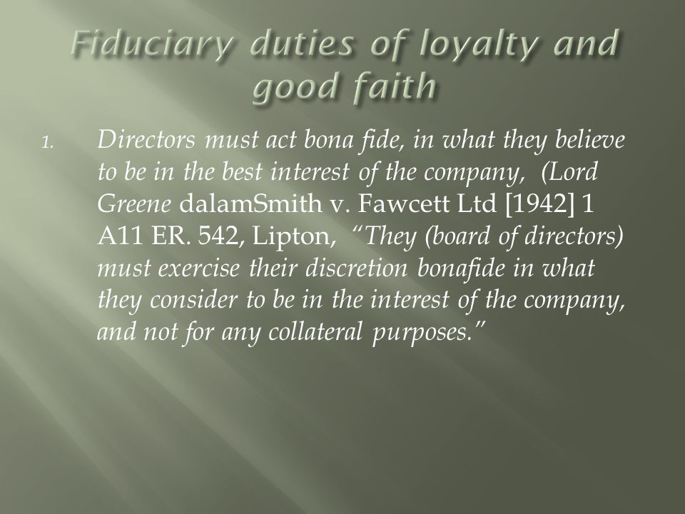 Fiduciary duties of loyalty and good faith
