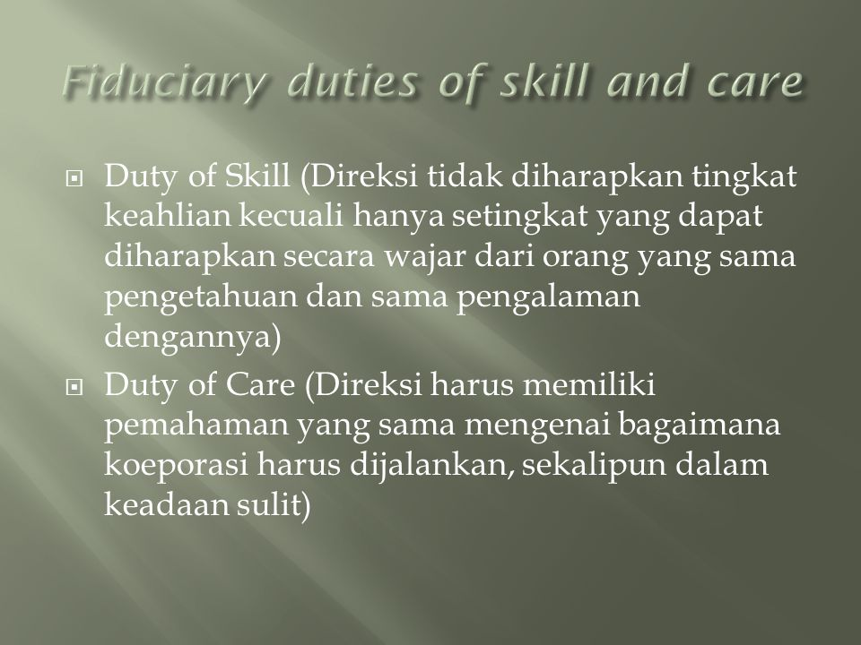 Fiduciary duties of skill and care