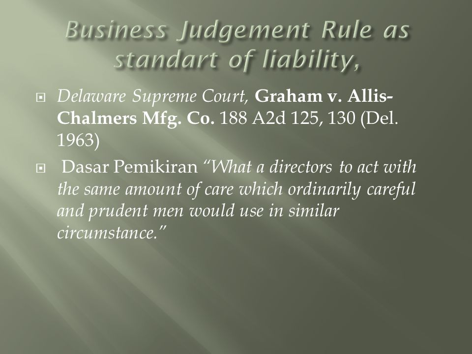 Business Judgement Rule as standart of liability,