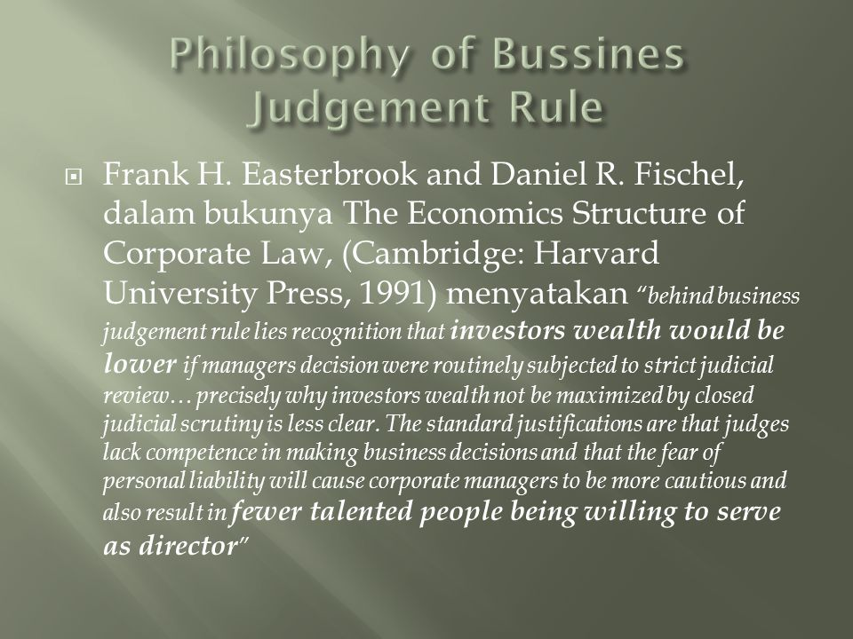 Philosophy of Bussines Judgement Rule