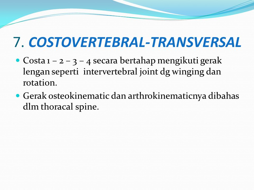7. COSTOVERTEBRAL-TRANSVERSAL