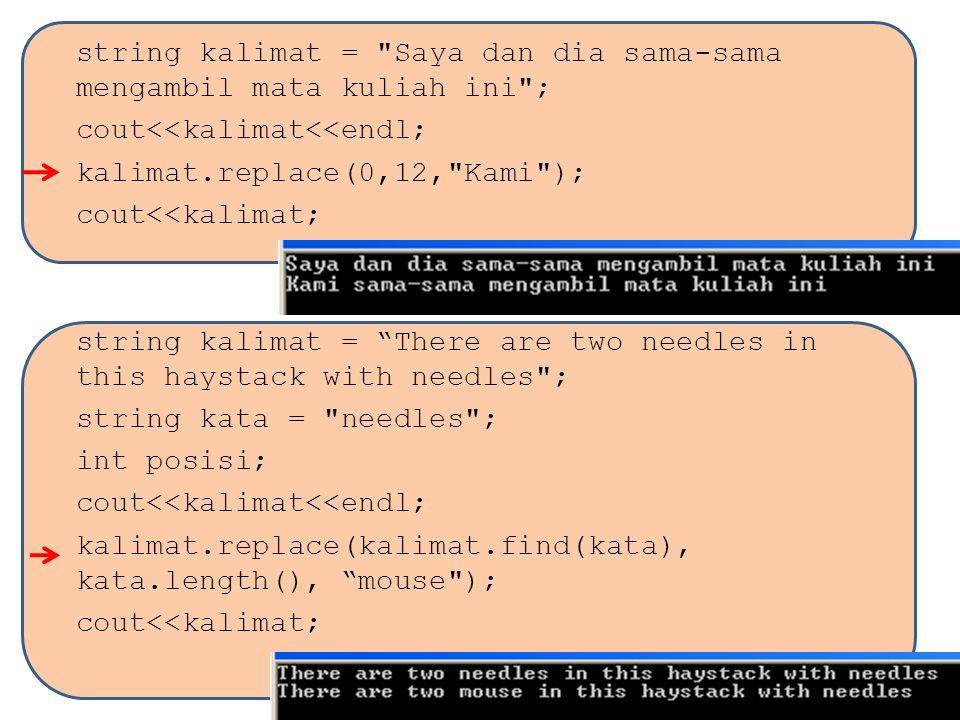 cout<<kalimat<<endl; kalimat.replace(0,12, Kami );