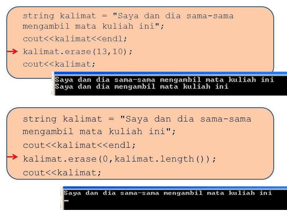 kalimat.erase(0,kalimat.length());