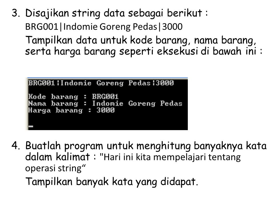 Disajikan string data sebagai berikut :
