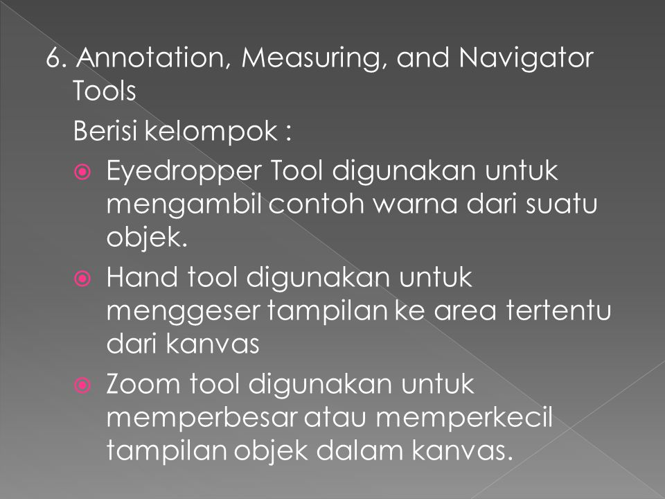 6. Annotation, Measuring, and Navigator Tools