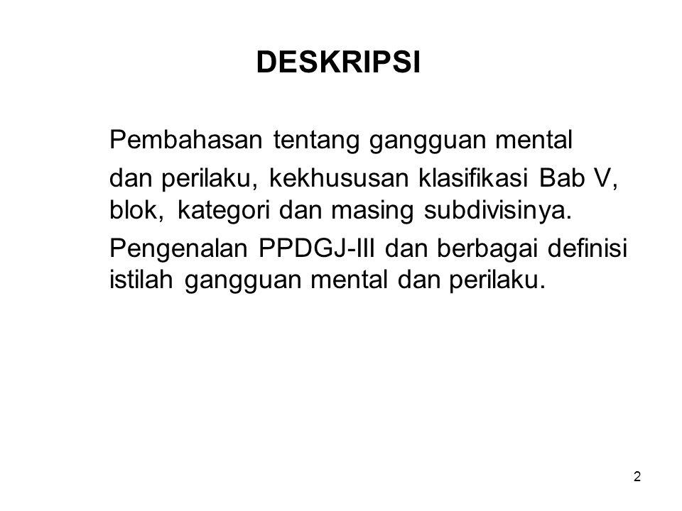 DESKRIPSI Pembahasan tentang gangguan mental