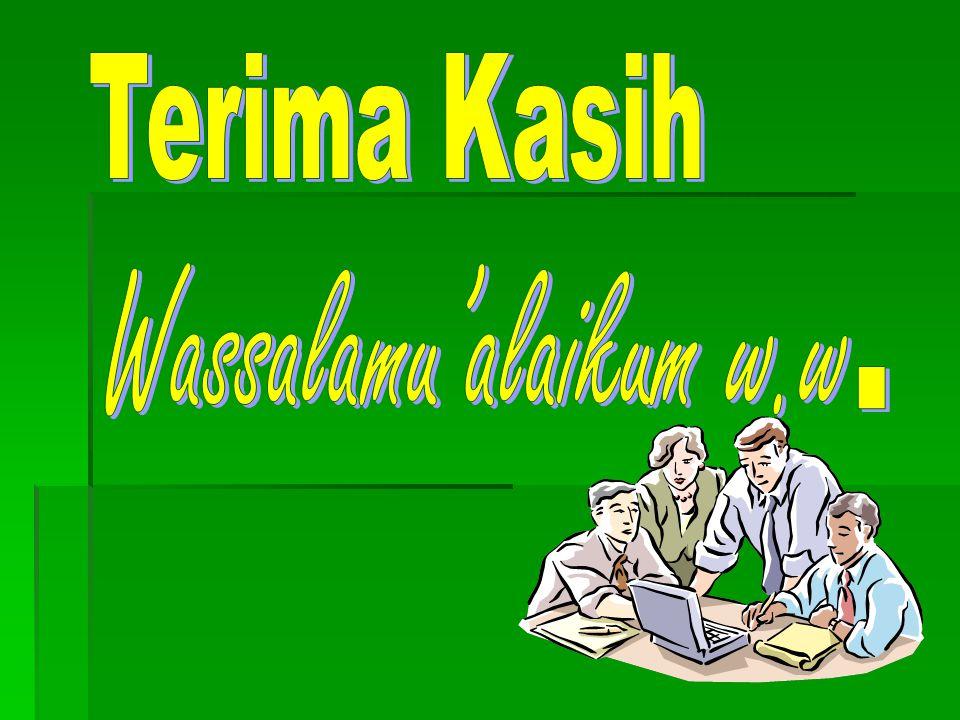 Terima Kasih Wassalamu'alaikum w.w.
