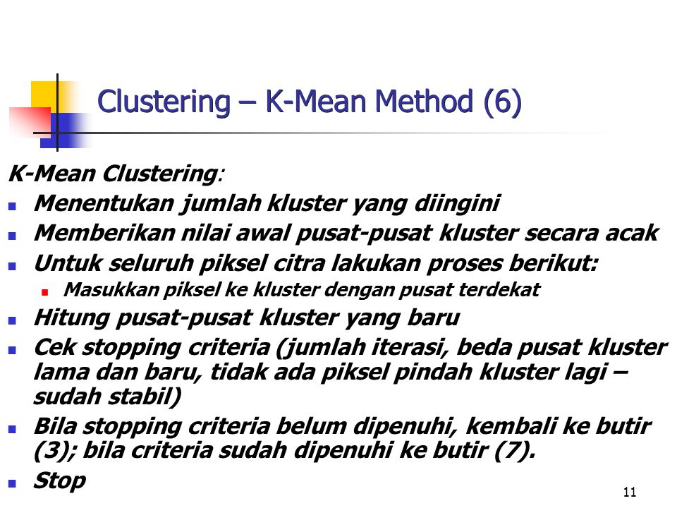 Clustering – K-Mean Method (6)