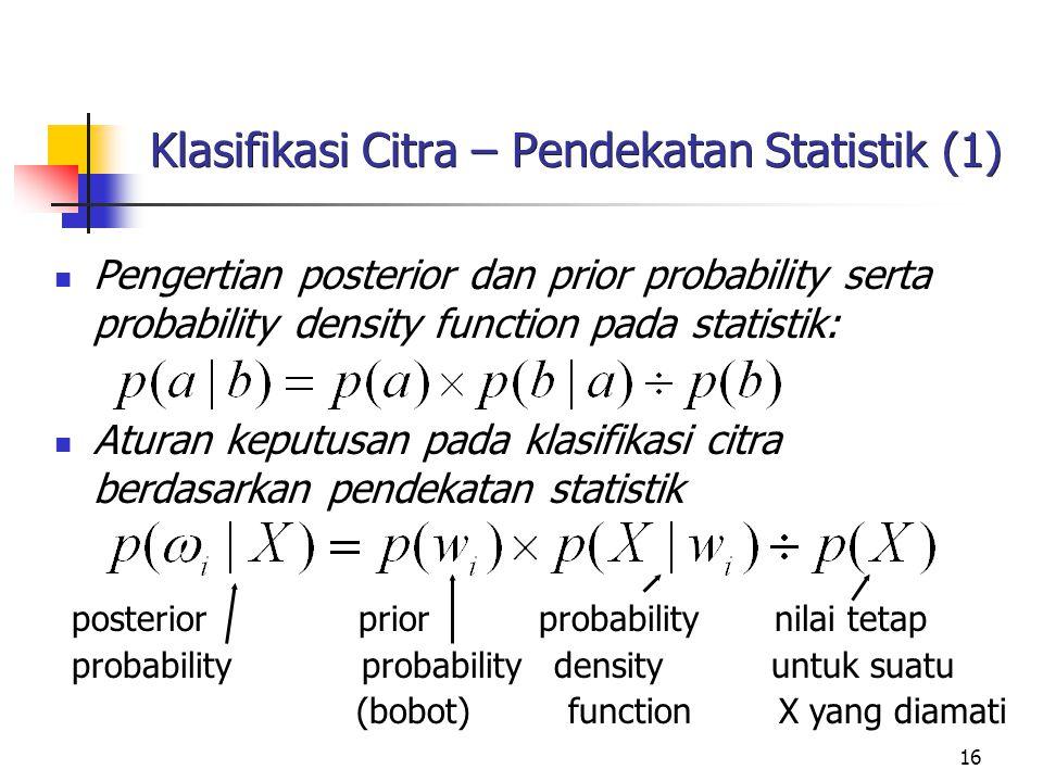 Klasifikasi Citra – Pendekatan Statistik (1)