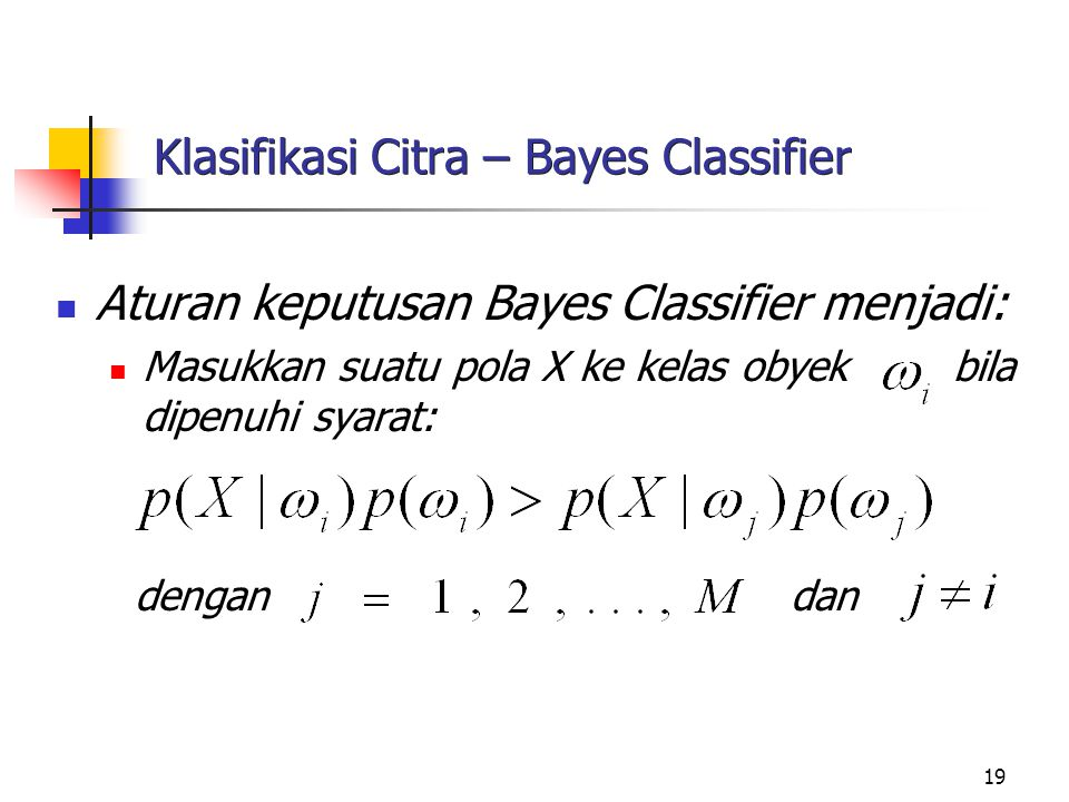 Klasifikasi Citra – Bayes Classifier