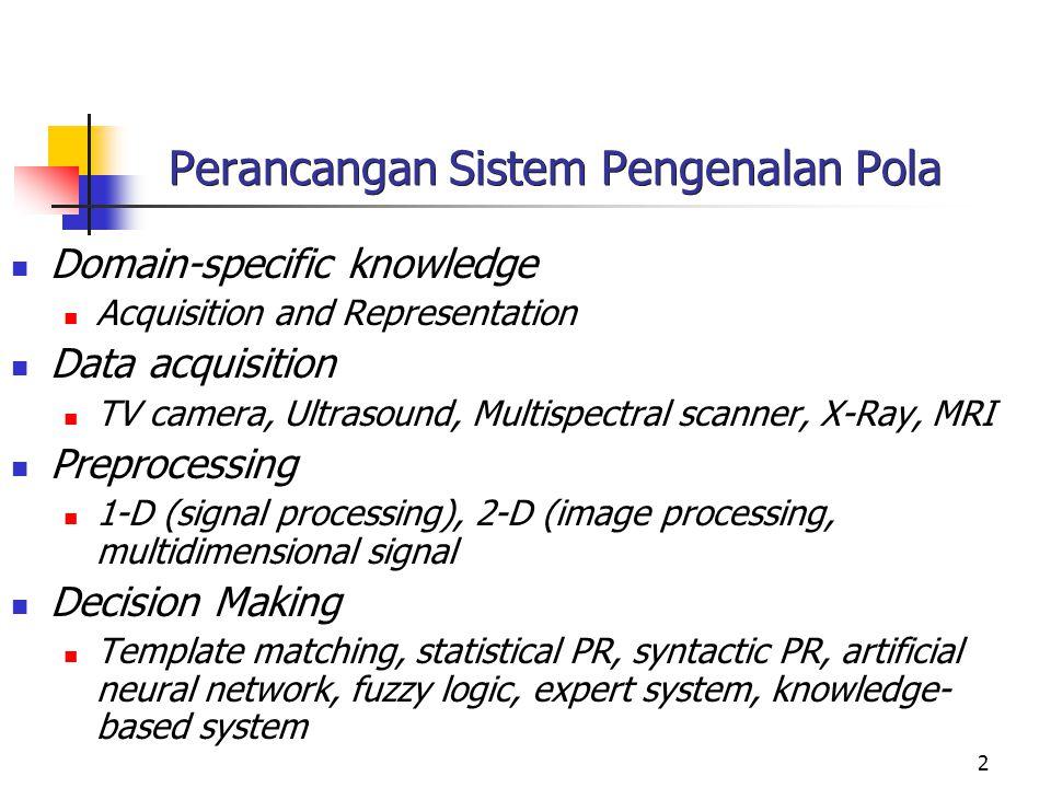 Perancangan Sistem Pengenalan Pola