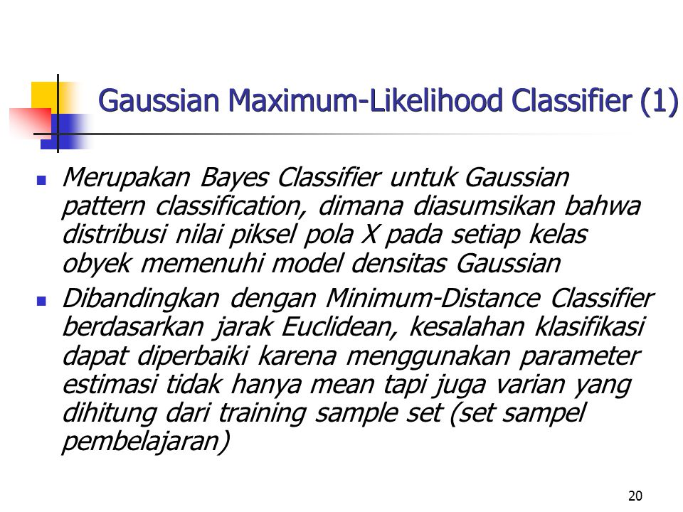 Gaussian Maximum-Likelihood Classifier (1)