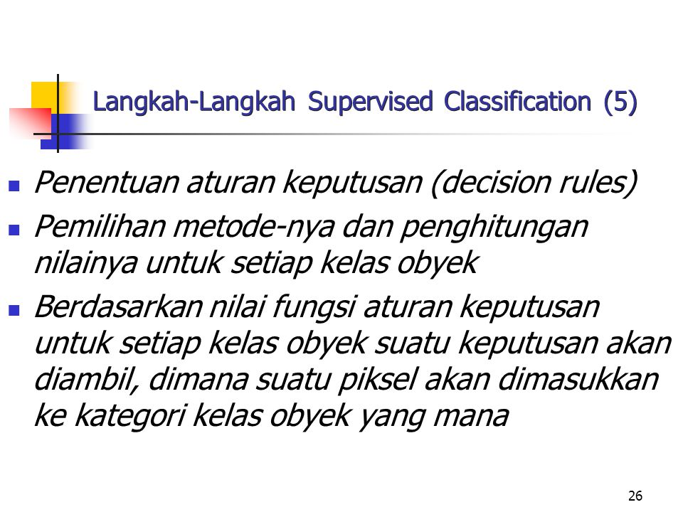 Langkah-Langkah Supervised Classification (5)