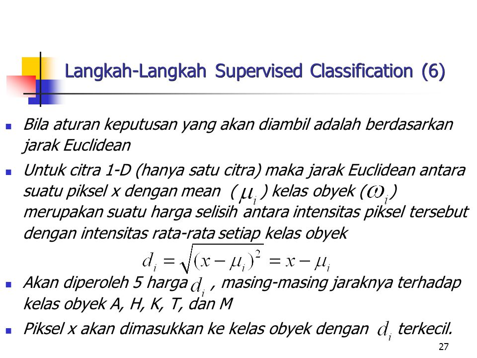 Langkah-Langkah Supervised Classification (6)