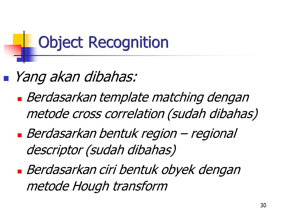 Object Recognition Yang akan dibahas:
