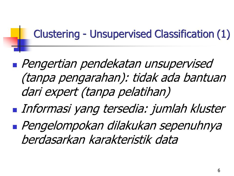 Clustering - Unsupervised Classification (1)