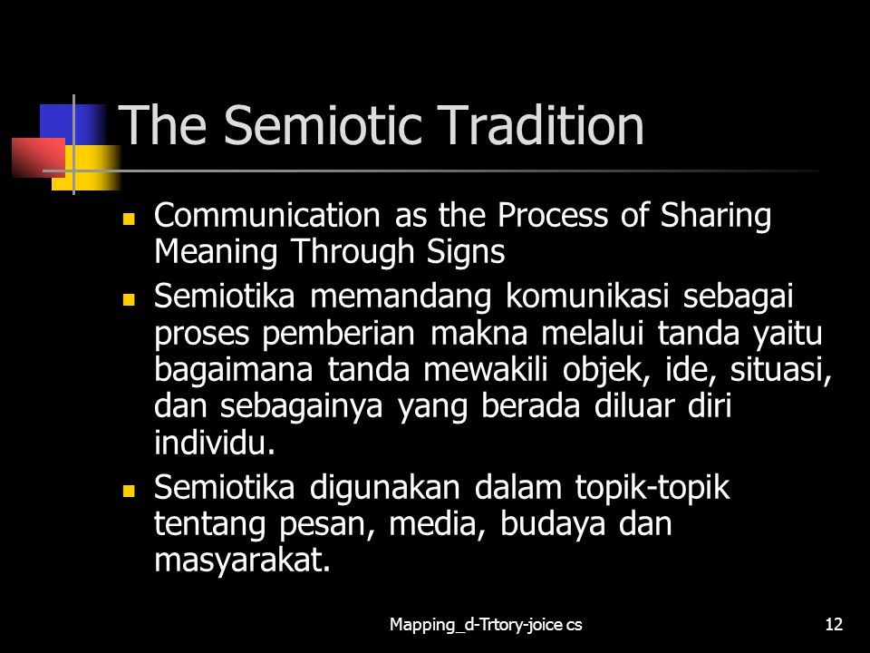 The Semiotic Tradition