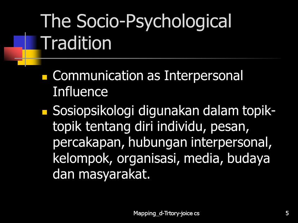 The Socio-Psychological Tradition
