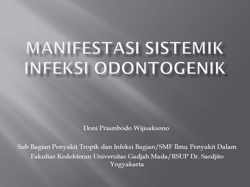 Manifestasi Sistemik Infeksi Odontogenik