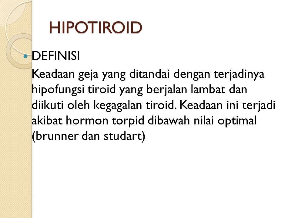 HIPOTIROID DEFINISI.