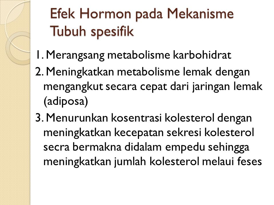 Efek Hormon pada Mekanisme Tubuh spesifik